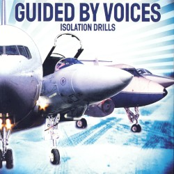 Isolation Drills by Guided by Voices
