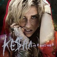 We R Who We R - Kesha (A)