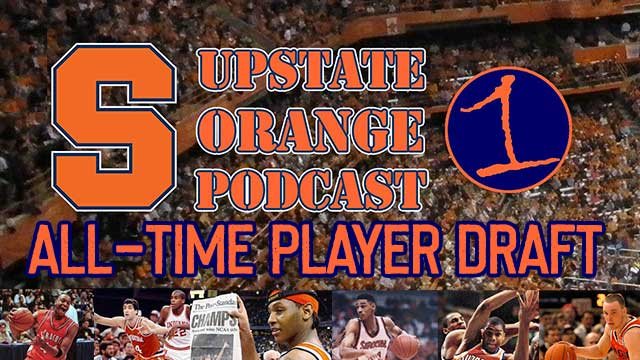 WATCH LIVE AT : All-Time Syracuse Basketball Legends Draft (podcast)