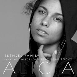 Alicia Keys - Blended Family (What You Do For Love)