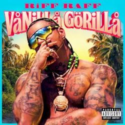 Vanilla Gorilla by RiFF RAFF