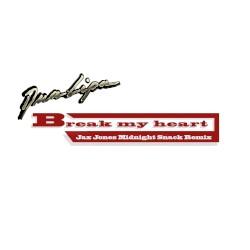 Break My Heart (Jax Jones Midnight Snack remix) by Dua Lipa