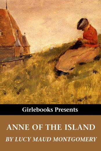 Cover of: Anne Of The Island   Lucy Maud Montgomery