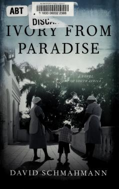 Cover of: Ivory from paradise | David Schmahmann